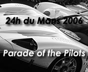 The 24h du Mans - Parade of the Pilots